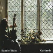 Garlands by BAND OF RAIN album cover