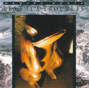 Les Eaux Troubles by DENIS, DANIEL album cover