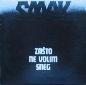 Zasto Ne Volim Sneg by SMAK album cover