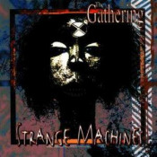 Strange Machines by GATHERING, THE album cover