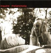 Melancholia by INQUIRE album cover
