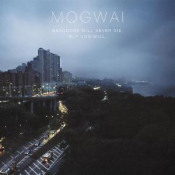 Hardcore Will Never Die, But You Will by MOGWAI album cover