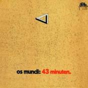 43 Minuten by OS MUNDI album cover