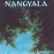 Born Gifted / Paragon by NANGYALA album cover