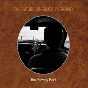 The Viewing Point by FUTURE KINGS OF ENGLAND, THE album cover