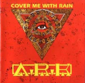 Cover Me With Rain by ARK album cover