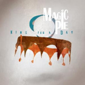 King For A Day by MAGIC PIE album cover