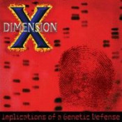 Implications of a Genetic Defense by DIMENSION X album cover