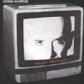 Ballet Statique by SCHNITZLER, CONRAD album cover