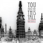 You Must Be This Tall by KENEALLY, MIKE album cover