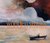 Wooden Smoke by KENEALLY, MIKE album cover