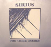 The Three Bushes  by SIRIUS album cover