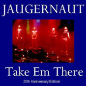 Take Em There by JAUGERNAUT (A.D.) album cover