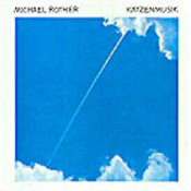 Katzenmusik by ROTHER, MICHAEL album cover