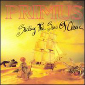Sailing the Seas of Cheese by PRIMUS album cover