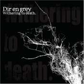 Withering To Death. by DIR EN GREY album cover