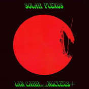 Ian Carr with Nucleus: Solar Plexus by NUCLEUS album cover
