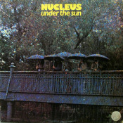 Under The Sun by NUCLEUS album cover