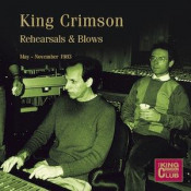 Rehearsals & Blows (May-November 1983) by KING CRIMSON album cover