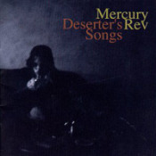 Deserter's Songs by MERCURY REV album cover