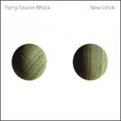 New Lands by FLYING SAUCER ATTACK album cover