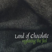 Regaining The Feel by LAND OF CHOCOLATE album cover