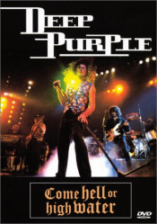 Come hell or high water by DEEP PURPLE album cover