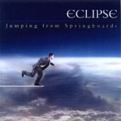 Jumping From Springboards  by ECLIPSE album cover