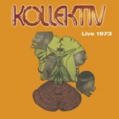 Live 1973 by KOLLEKTIV album cover