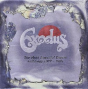 The Most Beautiful Dream - Anthology 1977-1985 by EXODUS album cover