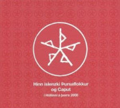 Hinn Íslenzki Þursaflokkur and Caput: Í Höllinni Á Þorra 2008 by THURSAFLOKKURINN album cover