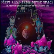 Impressionable Sounds Of The Subsonic by FIRST BAND FROM OUTER SPACE album cover