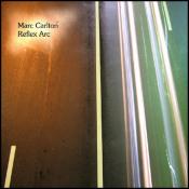 Reflex Arc by CARLTON, MARC album cover
