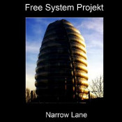 Narrow Lane by FREE SYSTEM PROJEKT album cover