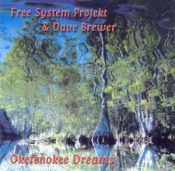 Okefenokee Dreams by FREE SYSTEM PROJEKT album cover