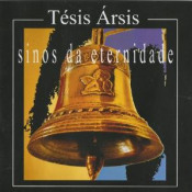 Sinos da Eternidade by TESIS ARSIS album cover