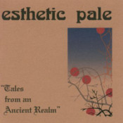 Tales From An Ancient Realm by ESTHETIC PALE album cover