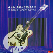 It Could Happen To You by AKKERMAN, JAN album cover