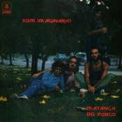 A Matança do Porco by SOM IMAGINÁRIO album cover