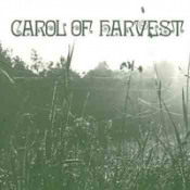 Carol of Harvest by CAROL OF HARVEST album cover