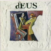 In A Bar, Under The Sea  by DEUS album cover
