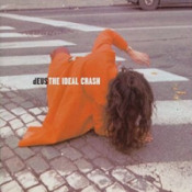 The Ideal Crash  by DEUS album cover