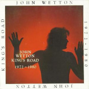 King's Road 1972-1980 by WETTON, JOHN album cover