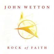 Rock Of Faith by WETTON, JOHN album cover