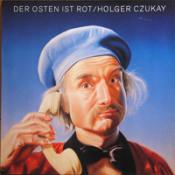 Der Osten Ist Rot by CZUKAY, HOLGER album cover