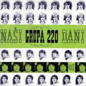Grupa 220: Nasi Dani by MLINAREC, DRAGO album cover
