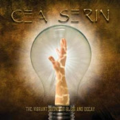 The Vibrant Sound of Bliss and Decay by CEA SERIN album cover