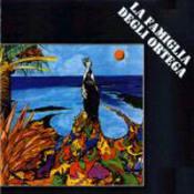 La Famiglia Degli Ortega by FAMIGLIA DEGLI ORTEGA, LA album cover