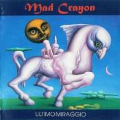 Ultimo Miraggio  by MAD CRAYON album cover