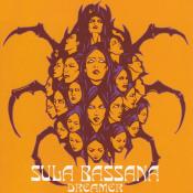 Dreamer by SULA BASSANA album cover